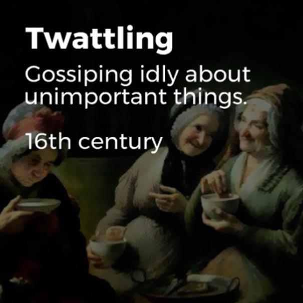 Những từ ngữ đã bị lãng quên cả trăm năm trước nhưng vẫn quá đúng với thời hiện đại - Ảnh 5.
