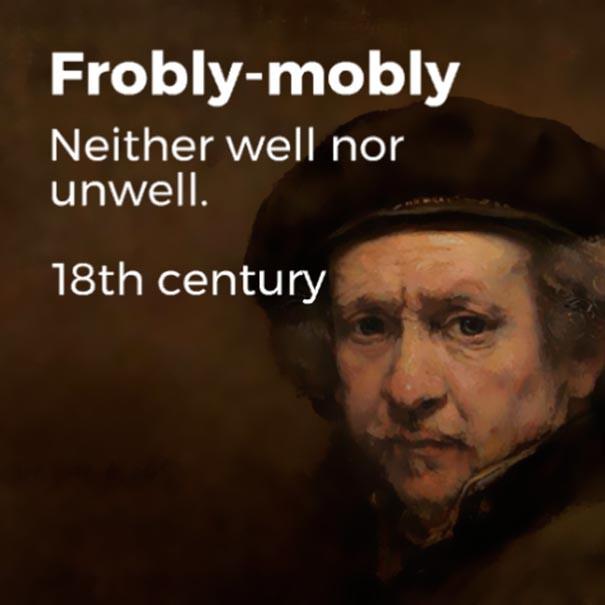 Những từ ngữ đã bị lãng quên cả trăm năm trước nhưng vẫn quá đúng với thời hiện đại - Ảnh 9.