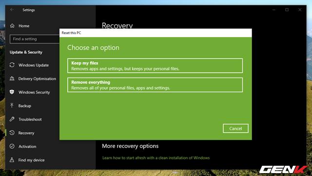 """Cần gì mất thời gian cài mới, Windows 10 cung cấp sẵn cho bạn tận 4 lựa chọn """"làm tươi"""" lại hệ điều hành - Ảnh 4."""