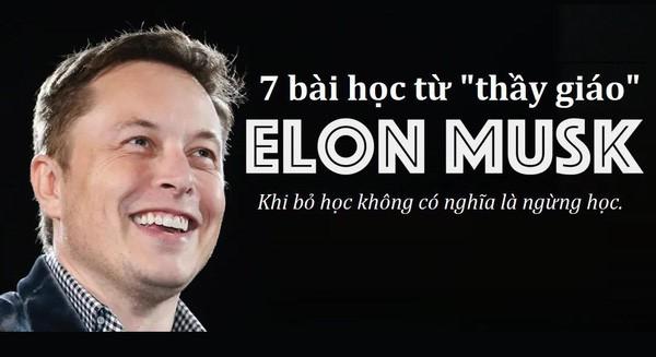 """Nếu là giảng viên, đây sẽ là 7 """"bài tủ"""" của Elon Musk: Marketing """"0 đồng"""", startup là phải ngủ tại văn phòng, chỉ trích là """"kim chỉ nam"""" … - Ảnh 1."""