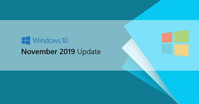 Những việc cần làm trước khi quyết định nâng cấp lên Windows 10 November 2019 Update - Ảnh 1.