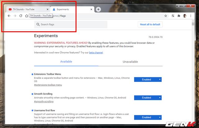 Tắt tính năng hiển thị nội dung tab đang gây khó chịu trên Google Chrome - Ảnh 6.