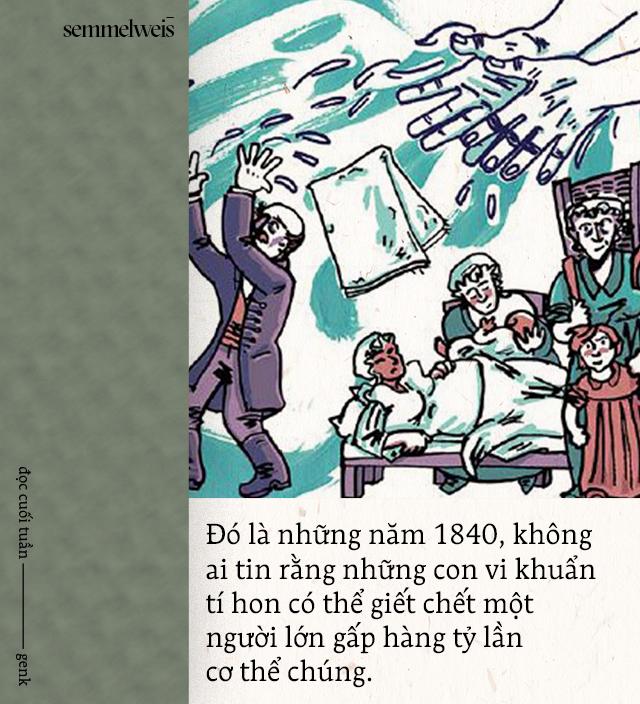 Đọc cuối tuần: Semmelweis và thời đại những bác sĩ mang bàn tay tử thần - Ảnh 5.