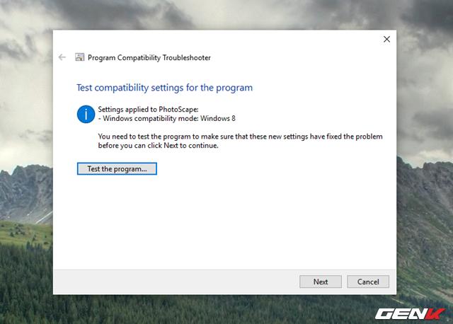 5 Mẹo đơn giản giúp bạn có thể chạy các phần mềm và game cũ trên Windows 10 - Ảnh 9.