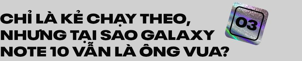 Đánh giá Samsung Galaxy Note 10: Vẫn là ông vua, dù không còn là người dẫn đầu - Ảnh 15.