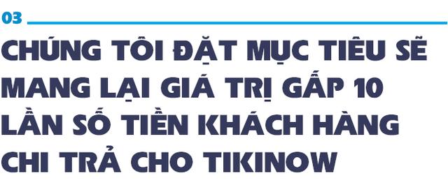 Phó TGĐ Tiki: Đầu tư vào hàng trăm MV của sao Việt hiệu quả gấp 20 lần các hình thức quảng cáo trên Youtube! - Ảnh 8.