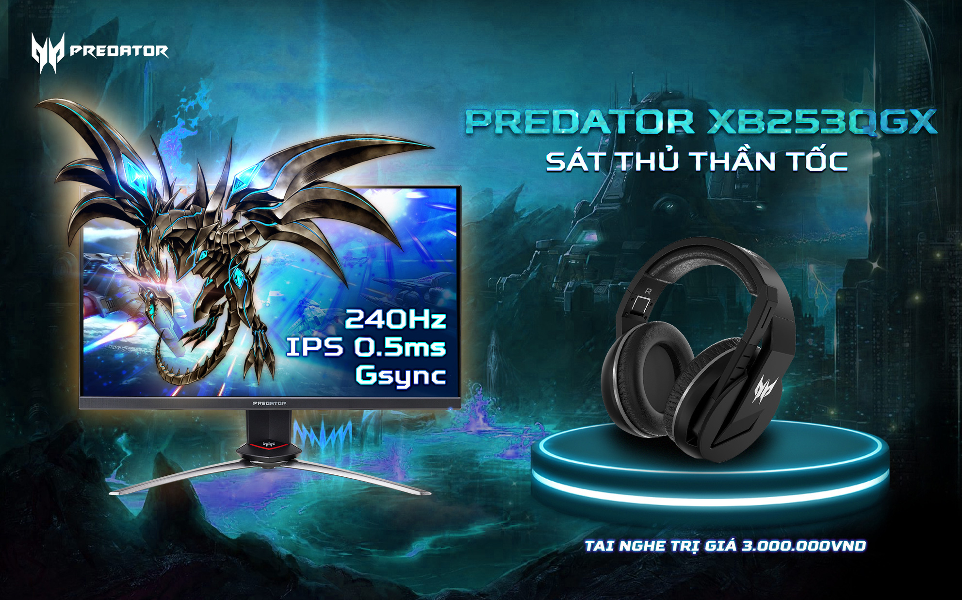 Những lý do khiến cho màn hình Predator XB253QGX luôn là lựa chọn hàng đầu của game thủ