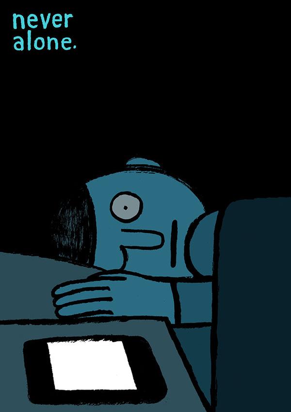 Không bao giờ cô đơn vì lúc nào cũng có chiếc điện thoại bên cạnh.