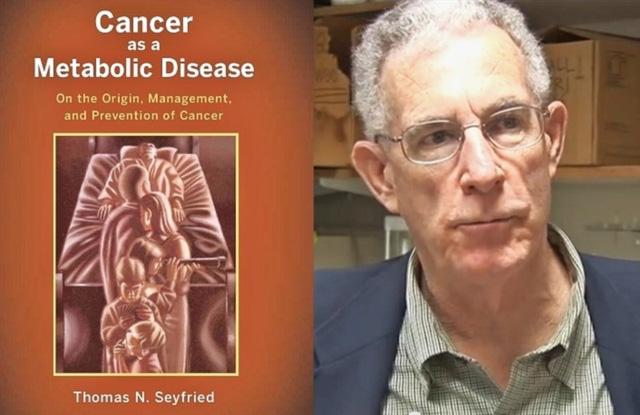 Giáo sư Thomas Seyfried và cuốn sách mang tên Ung thư là căn bệnh của chuyển hóa.
