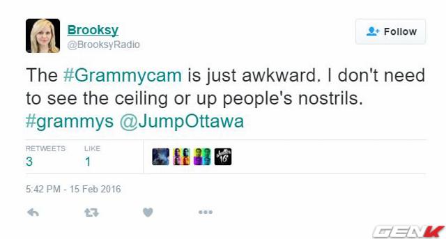 Ý tưởng GrammyCam thật kỳ dị. Tôi có cần nhìn nóc nhà hay lỗ mũi của người thắng giải đâu?
