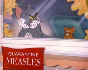 Bạn đọc còn nhớ nỗi sợ hãi của mèo Tom như thế nào trước bệnh đậu mùa ?