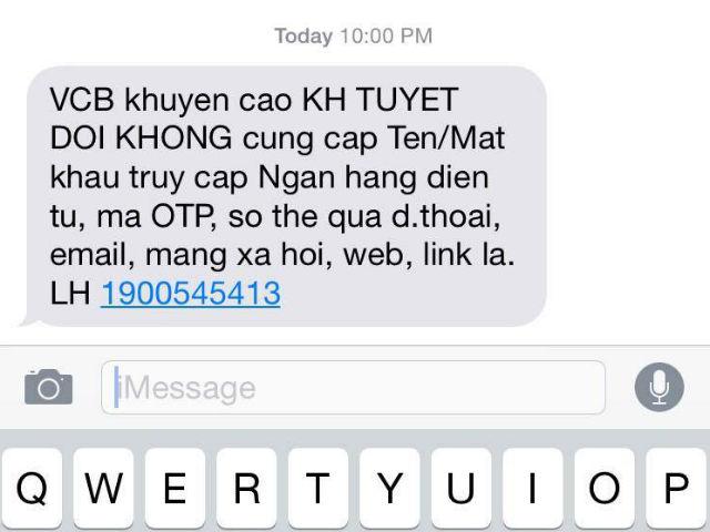 Tin nhắn cảnh báo này đã không được gửi đến điện thoại của chị Hương từ Vietcombank, mà từ người bạn của chị ấy.