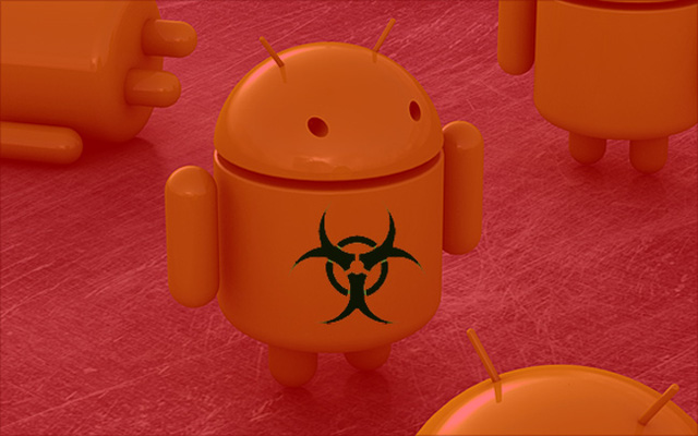 Mã độc chính là nỗi sơ hãi của nền tảng Android một thời