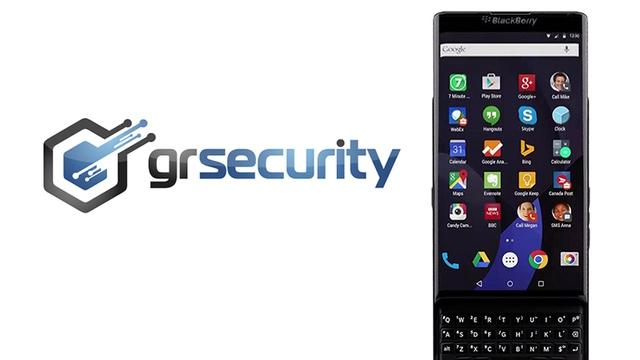BlackBerry Priv, một thiết bị Android có tích hợp Grsecurity.