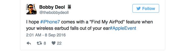 Tôi hy vọng iPhone 7 sẽ có tính năng Find My AirPods mỗi khi tai nghe rơi khỏi tai người dùng.