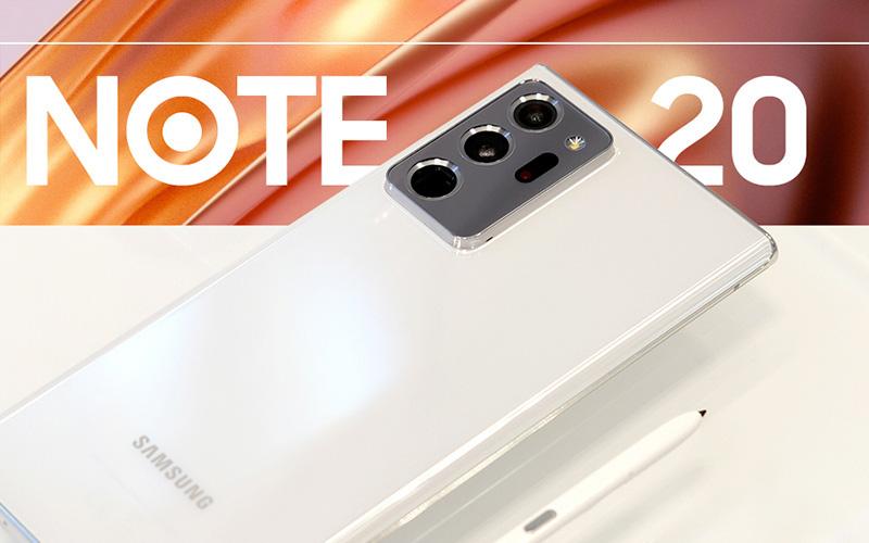 Galaxy Note20: Hiện thực hóa giấc mơ dẫn dắt trải nghiệm di động toàn diện