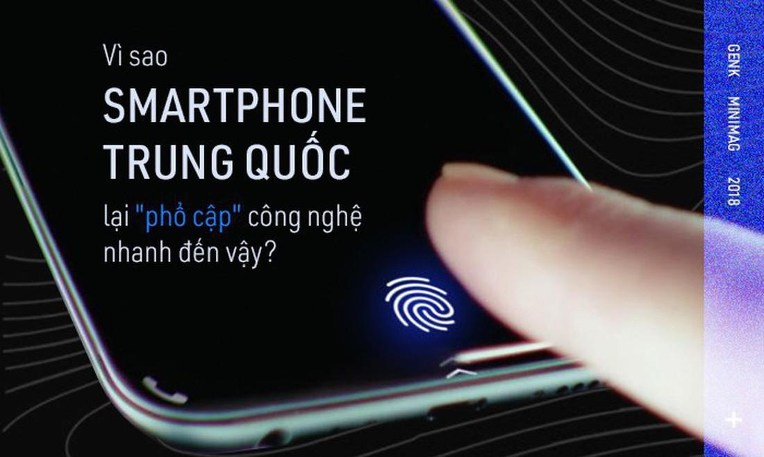 Cảm biến vân tay dưới màn hình, camera trượt... vì sao các hãng Trung Quốc sao chép công nghệ lẫn nhau nhanh đến thế?