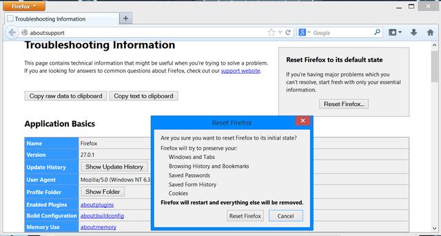 Đối với Firefox, bạn bấm Menu Firefox, chọn Help, chọn Troubleshooting Information, sau đó bấm Reset Firefox.