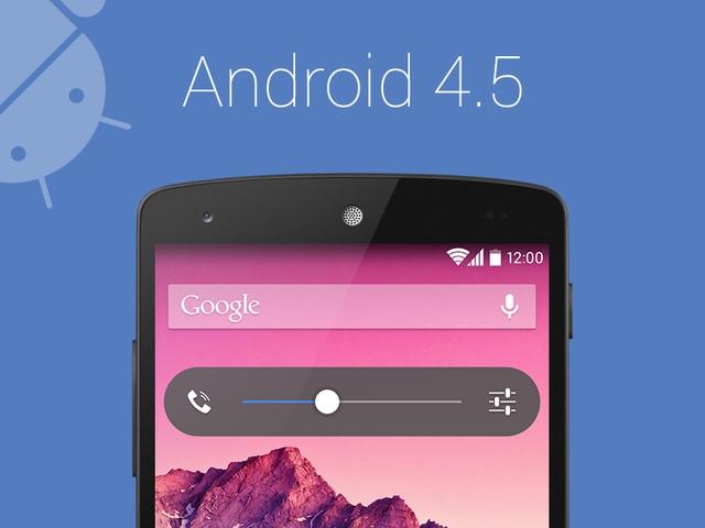 Những thay đổi cần có trên Android 4.5 sắp phát hành