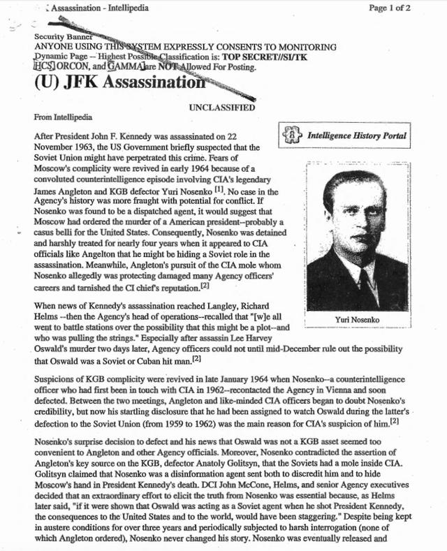 Trong khi một số người theo thuyết âm mưu tin rằng CIA đã nhúng tay vào vụ ám sát Kenedy, và họ không kỳ vọng rằng trang Intellipedia sẽ ủng hộ quản điểm đó. Bài viết về chủ đề này tập trung vào cuộc điều tra của CIA xem liệu việc ám sát tổng thống có phải là một âm mưu của KGB hay không.