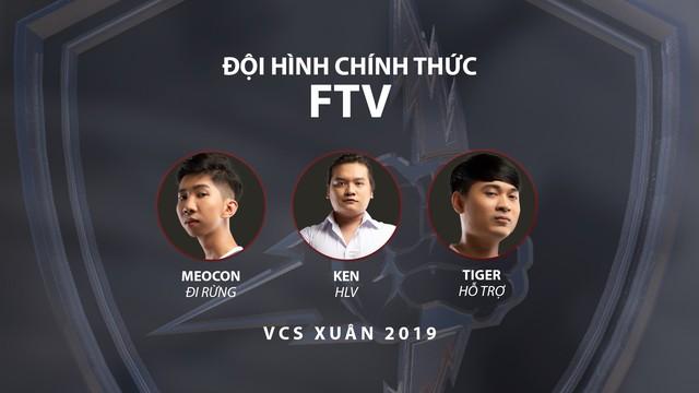 LMHT: 2 ông lớn của VCS và FTV công bố đội hình chính thức cho mùa Xuân 2019 - Ảnh 6.