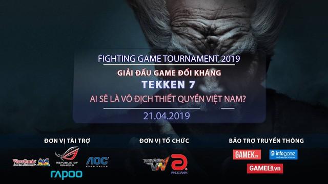 Fighting Game Tournament 2019 – Giải đấu khủng dành cho anh em mê game đối kháng: Thắng thua đều có quà - Ảnh 7.