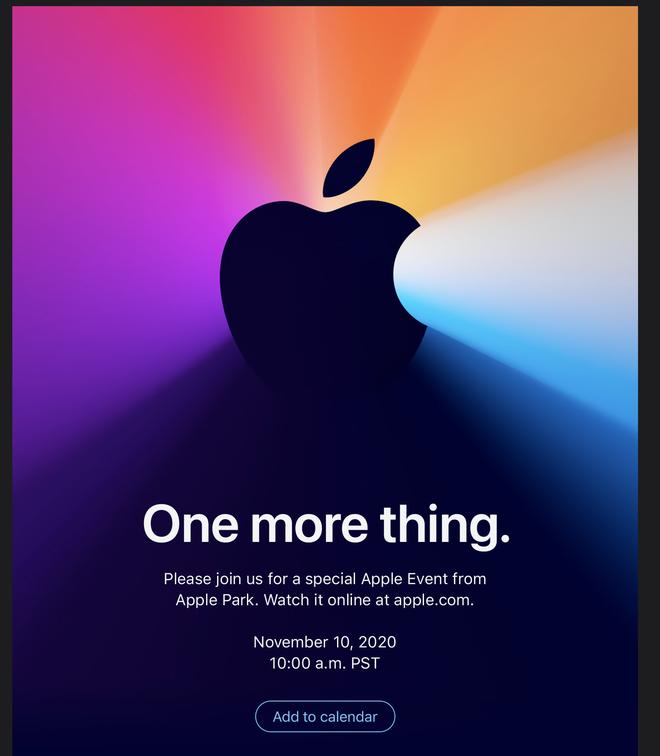 Apple sẽ có thêm một sự kiện nữa: One More Thing vào ngày 10-11 - Ảnh 1.