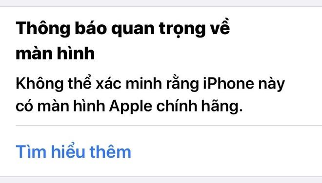 Thông báo về việc iPhone sử dụng màn hình không chính hãng sẽ xuất hiện kể cả khi chiếc máy đó được thay thế màn hình do Apple sản xuất, được bóc tách từ một chiếc máy khác.