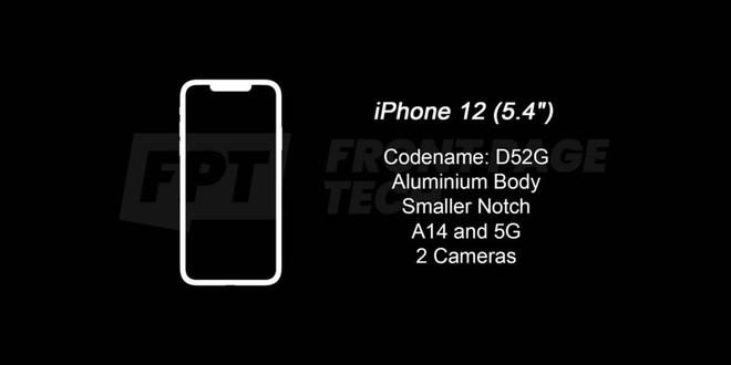Rò rỉ thiết kế cuối cùng của iPhone 12 và 12 Pro 5G, tai thỏ vẫn còn nhưng đã nhỏ hơn thế hệ trước - Ảnh 2.