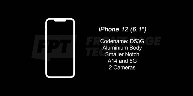 Rò rỉ thiết kế cuối cùng của iPhone 12 và 12 Pro 5G, tai thỏ vẫn còn nhưng đã nhỏ hơn thế hệ trước - Ảnh 3.