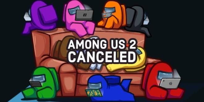 Phần 2 của game Among Us vừa bị hủy bỏ vì phần 1 đã quá xuất sắc - Ảnh 1.