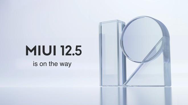 Xiaomi ra mắt MIUI 12.5 bản quốc tế: 16 thiết bị được cập nhật, bắt đầu từ Q2/2021 - Ảnh 1.