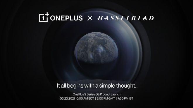 OnePlus 9 xác nhận sẽ ra mắt vào ngày 23 tháng 3, hợp tác với hãng máy ảnh Hasselblad, có củ sạc đi kèm - Ảnh 1.