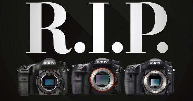 Tạm biệt A-mount: Sony ngừng sản xuất máy ảnh DSLR cuối cùng của mình - Ảnh 1.