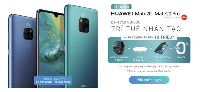 Đặt mua Huawei Mate 20 Pro được quà tặng lên đến 10 triệu đồng, nhưng có thực là giá 10 triệu? - Ảnh 1.