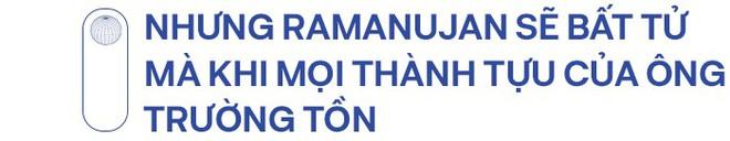 Thiên tài toán học Srinivasa Ramanujan, người đàn ông biết đếm tới vô tận - Ảnh 18.