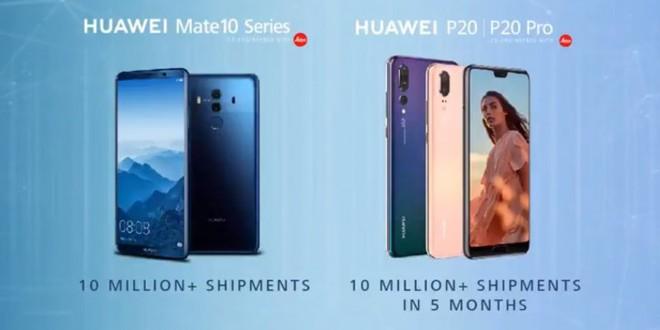 Huawei đã xuất xưởng hơn 20 triệu smartphone thuộc dòng sản phẩm P20 và Mate 10 - Ảnh 1.