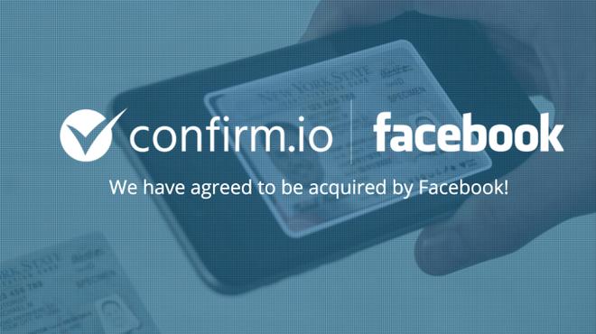 Facebook thâu tóm startup xác minh danh tính bằng sinh trắc học Confirm.io, hướng tới tương lai ra đường không cần mang CMND - Ảnh 1.