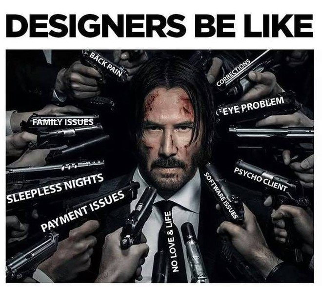 Loạt meme cười ra nước mắt chỉ designer mới hiểu thấu - Ảnh 7.