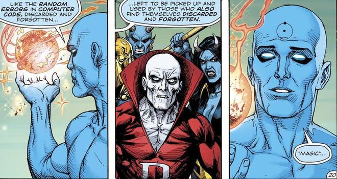 Dr. Manhattan, nhân vật mạnh nhất nhì DC hé lộ sự thật bất ngờ đằng sau sức mạnh của Ma thuật - Ảnh 3.