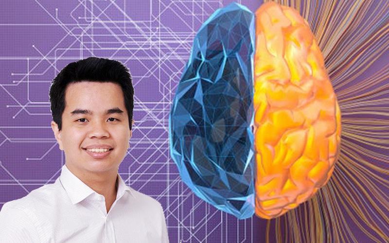 Giáo sư 8x người Việt ở Mỹ: Xung quanh chúng ta có đầy những bộ não nhân tạo