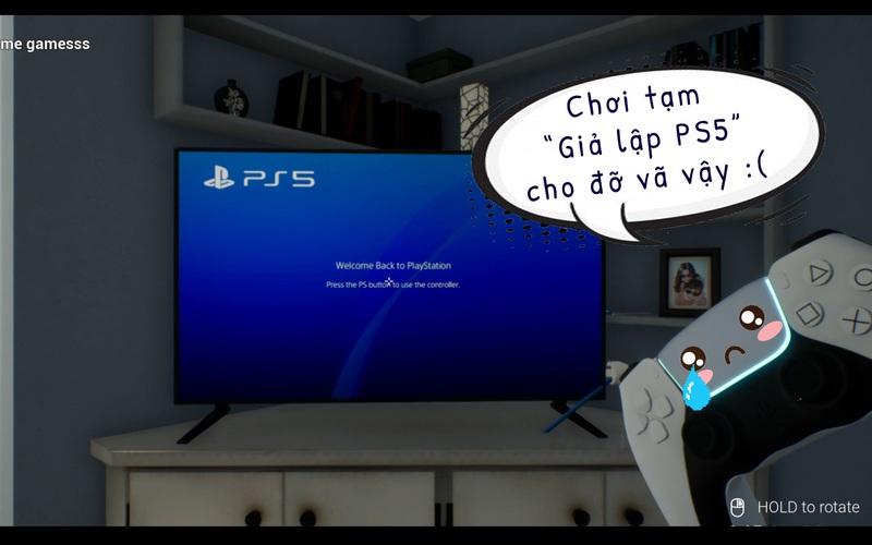 """Chết cười với tựa game """"Giả lập PS5"""" giúp bạn giả vờ sở hữu 1 chiếc PS5 cho đỡ """"bấn"""""""