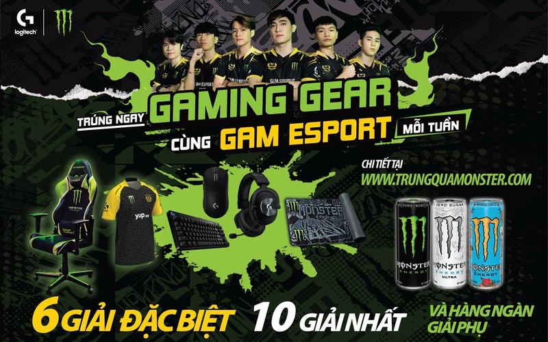 Cơ hội nhận ngay Gaming Gear chuyên nghiệp từ đội tuyển GAM eSports và Monster Energy