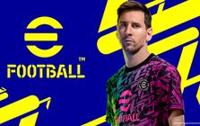 PES chính thức bị 'khai tử' từ năm nay: Đổi tên thành eFootball, hoàn toàn miễn phí, vỏn vẹn 9 CLB để chọn khi game ra mắt