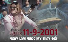 Quiz Lịch sử: 13 sự thật về vụ khủng bố 11/9