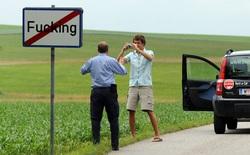 Mệt mỏi vì bị chế giễu, ngôi làng có tên 'F*cking' buộc phải đổi tên