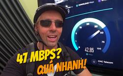 Phản ứng bất ngờ của Youtuber nổi tiếng thế giới khi đo tốc độ Internet tại VN: Nhanh hơn cả Đức, Ý!