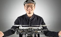 Từ thanh niên mê 'bay' đến tỷ phú drone đầu tiên trên thế giới: Gây dựng đế chế tỷ đô từ đam mê vật thể bay ngày bé