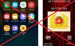 Bộ Công an cảnh báo phần mềm gián điệp đặc biệt nguy hiểm trên điện thoại
