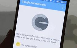 Tưởng an toàn, hóa ra chính mã OTP của Google Authenticator cũng có thể bị malware ăn trộm